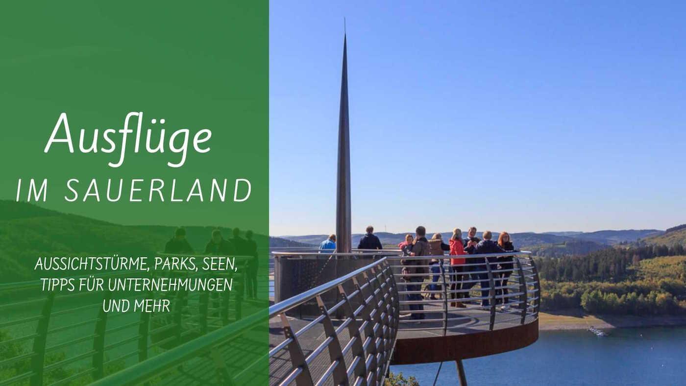Ausflugsziele und Unternehmungen im Sauerland