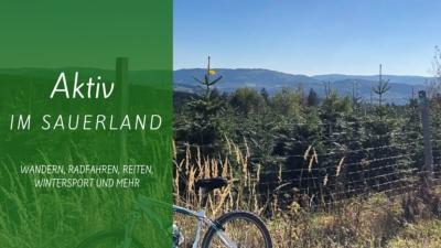 Aktiv im Sauerland - Radfahren, Wandern, Reitern und Wintersport